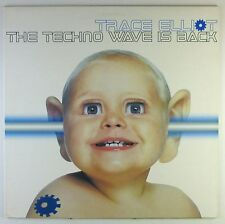 "12"" Maxi - Trace Elliot - The Techno Wave Is Back - C1491 - washed & cleaned"
