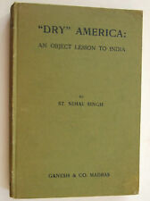 1921 PROHIBITION DRY AMERICA WARREN HARDING INDIAN LESSON CRIME LABOUR  DRINKING