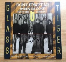 GLASS TIGER SIGNED DON'T FORGET ME - WHEN I'M GONE EXTENDED VERSION VINYL RECORD