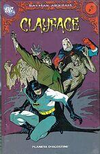 Batman Arkham  9 :Clayface  CARTONATO ed.Planeta