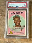 1959 Topps Baseball PSA 7.5 Bob Gibson Rookie Card HOF Cardinals