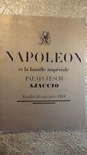 Napoléon et la famille impériale Palais Fesch Ajaccio 9 juill. 30 septembre 1969