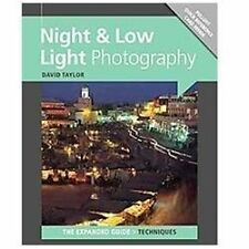 NIGHT & LOW LIGHT PHOTOGRAPHY [9781907708619] - DAVID TAYLOR (PAPERBACK) NEW