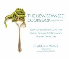 The New Seaweed Cookbook, Second Edition : Over 100 Gluten and Dairy Free...