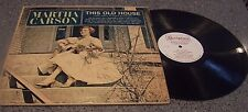 "Martha Carson ""This Old House"" SCRIPTURE GOSPEL LP"