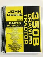 PARTS MANUAL FOR JOHN DEERE 350B CRAWLER TRACTOR ASSEMBLY MANUAL
