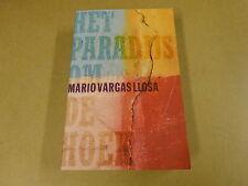 BOEK / MARIO VARGASLLOSA - HET PARADIJS OM DE HOEK