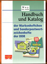 Woy Handbuch und Katalog : Markenheftchen & Sondermarkenheftchen / SMHD der DDR