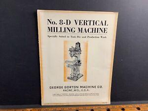 1930 Gorton Milling Machine Brochure, Racine WI, 8-D Vertical Milling Machine #1