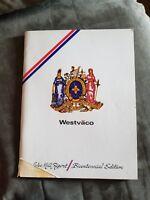 Westvaco 1976 Luke Mill Report, Bicentennial Edition - Allegany County Maryland