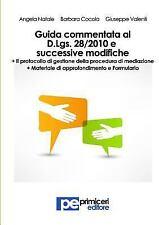Guida Commentata Al Decreto Legislativo 28/2010 e Successive Modifiche by...