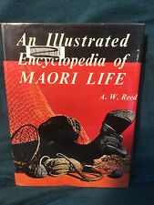 An Illustrated Encyclopedia of Maori Life by A. W. Reed HB DJ