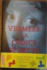 Blue Balliett - Vermeer e il codice segreto - Mondadori, 1° edizione, 2005