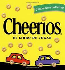 Cheerios : El Libro De Jugar/The Cheerios Play Book by Lee Wade
