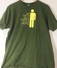 And That's Why You Always Leave A Note Novelty Mens L T-Shirt