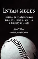 Intangibles: Historias de Grandes Ligas Para Ganar En El Juego Mental - En El Be