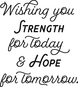 Hope For Tomorrow Sentiment Cling Unmounted Rubber Stamp VERSES SY0531D New
