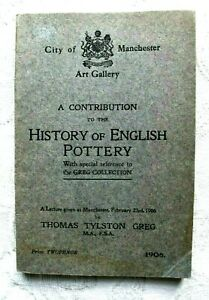 City of Manchester Art Gallery ~ History of English Pottery ~ 1908 Lecture