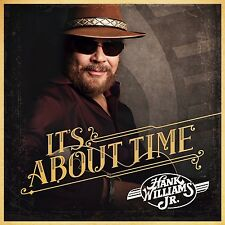 HANK WILLIAMS JR. - IT'S ABOUT TIME  CD NEU