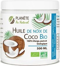 Huile Coco Bio 500 ml Vierge Pure Biologique Agriculture Biologique