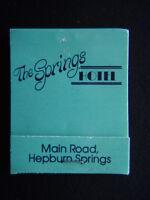 THE SPRINGS HOTEL MAIN RD HEPBURN SPRINGS 053 482202 MATCHBOOK