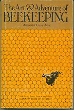 The Art & Adventure of Beekeeping