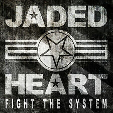 Jaded Heart-fight the system (CD)
