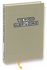 GILBERT & GEORGE (The Words of) 1998 SIGNED Out-of-Print Import Hardbound Book