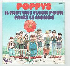 """Les POPPYS Vinyle 45T 7"""" FAUT 1 FLEUR POUR FAIRE MONDE + Textes BARCLAY 62316"""