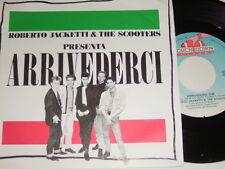 "7"" - Roberto Jacketti & The Scooters Arrivederci - 1987 # 1720"