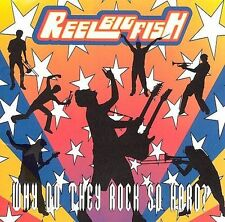 Why Do They Rock So Hard 2001 by Reel Big Fish - Disc Only No Case