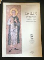 San Giusto e la tradizione martiriale tergestina - Giuseppe Cuscito,  2005 - P