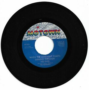 SUPREMES - WHEN THE LOVELIGHT STARTS SHINING THROUGH HIS EYE'S - MOTOWN  -  EX.