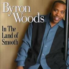BYRON WOODS In The Land Of Smooth NEW & SEALED CD (EXPANSION) MODERN NU SOUL R&B