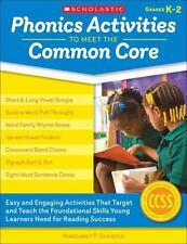 Phonics Activities to Meet the Common Core: Easy and Engaging Activities That T