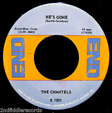 THE CHANTELS-He's Gone & THe Plea-Rare Northern Soul 45-END #E 1001-Girl Group