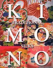 Traditional Kimono Silks  with 458 color photos