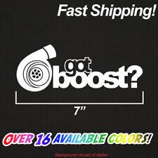 Got Boost Sticker | Premium Vinyl Die Cut Decal Turbo Garret Turbonetics HKS