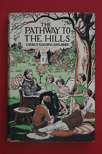 *VINTAGE* THE PATHWAY TO THE HILLS - CHURCH TEACHING EXPLAINED (HC/DJ, 1948)