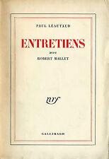 RARE 1951 EO N° PUR FIL PAUL LÉAUTAUD : ENTRETIENS AVEC ROBERT MALLET