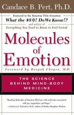 Molecules Of Emotion: The Science Behind Mind-Body Medicine by Pert, Candace B.
