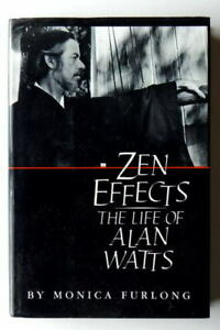 Zen Effects Life of Alan Watts by Furlong Monica, Hardcover, Used - Very Good