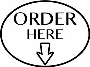 Order Here Arrow sign Vinyl Decal Many colors