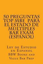 50 Preguntas Top MBE para el Estado de Multiples Bar Exam (Espanol) : Ley de...