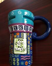 """New listing Coffee/Tea Mug """"No Coffee, No Workee"""" Tall Style Slip resistant Bright colors"""