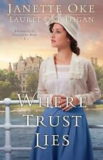Return to the Canadian West: Where Trust Lies 2 by Janette Oke and Laurel Oke...