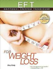 EFT for Weight Loss (EFT: Emotional Freedom Techniques), Craig, Gary, Very Good
