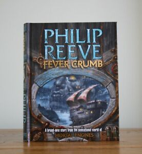 Fever Crumb - Mortal Engines Prequel by Philip Reeve (2009 hardback 1/3) New