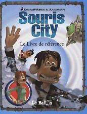 SOURIS CITY   LE LIVRE DE REFERENCE COLLECTIF Occasion Livre