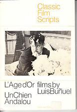L'Age D'Or / Un Chien Andalou - Classic Film Scripts - Luis Bunuel